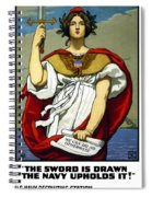 The Sword Is Drawn - The Navy Upholds It Spiral Notebook