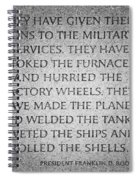 They Have Given Their Sons To The Military... - National World War II Memorial In Washington Dc Spiral Notebook