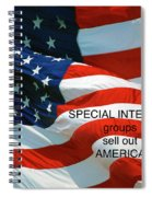 They Sell Us Out Spiral Notebook