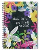 Think Good- Art By Linda Woods Spiral Notebook