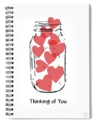 Thinking Of You Jar Of Hearts- Art By Linda Woods Spiral Notebook