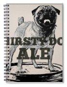 Thirsty Dog Ale Spiral Notebook
