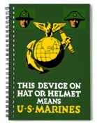 This Device Means Us Marines  Spiral Notebook