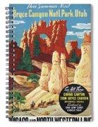 This Summer - Visit Bryce Canyon National Par, Utah, Usa - Retro Travel Poster - Vintage Poster Spiral Notebook