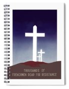 Thousands Of Frenchmen Dead For Resistance Spiral Notebook