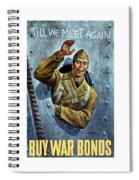 Till We Meet Again -- Ww2 Spiral Notebook