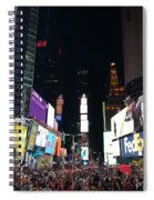Times Square On A Tuesday. Spiral Notebook