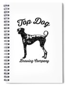 Top Dog Brewing Company Tee Spiral Notebook