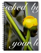 Touched By Your Love Spiral Notebook
