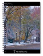 Transitions Autumn To Winter Snow Poster Spiral Notebook