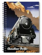 Travel Canadian Pacific Across Canada - Steam Engine Train - Retro Travel Poster - Vintage Poster Spiral Notebook