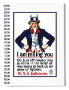 Uncle Sam -- I Am Telling You Spiral Notebook