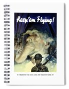 Keep 'em Flying - Uncle Sam  Spiral Notebook