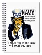 Uncle Sam Wants You In The Navy Spiral Notebook