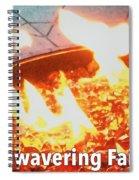 Unwavering Faith Spiral Notebook