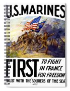 Us Marines - First To Fight In France Spiral Notebook
