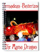 Vernadean Posterized - The Mama Dragon Spiral Notebook