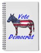 Vote Democrat Spiral Notebook