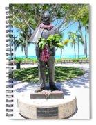 Waikiki Statue - Prince Kuhio Spiral Notebook