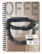 Wake My Soul- Art By Linda Woods Spiral Notebook