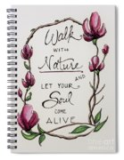 Walk With Nature Spiral Notebook