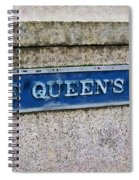 Walk With The Queen Quote Spiral Notebook