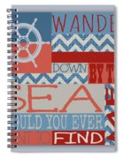 Wander Down By The Sea Spiral Notebook