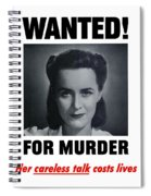 Housewife Wanted For Murder - Ww2 Spiral Notebook