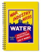 War Industry Needs Water - Wpa Spiral Notebook