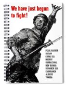 We Have Just Begun To Fight -- Ww2 Spiral Notebook