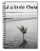 We Need A Little Christmas Spiral Notebook