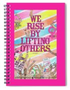 We Rise Spiral Notebook