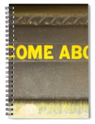 Welcome Aboard  Spiral Notebook