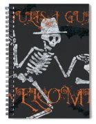 Welcome Ghoulish Guests Spiral Notebook