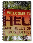 Welcome To Hell Spiral Notebook