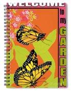 Welcome To My Garden-jp2828 Spiral Notebook