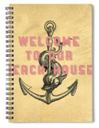 Welcome To Our Beach House Spiral Notebook
