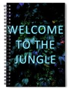 Welcome To The Jungle - Neon Typography Spiral Notebook