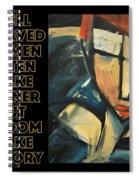 Well-behaved Women Poster Spiral Notebook