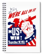We're All In It - Ww2 Spiral Notebook