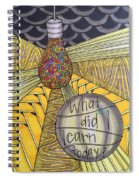 What Did I Learn? Spiral Notebook