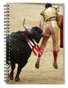 When The Bull Gores The Matador I Spiral Notebook