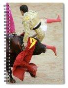 When The Bull Gores The Matador V Spiral Notebook