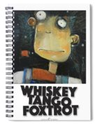 Whiskey Tango Foxtrot Poster Spiral Notebook