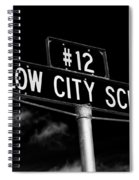 Willow City School Sign Spiral Notebook