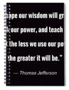 Wisdom Will Grow Spiral Notebook