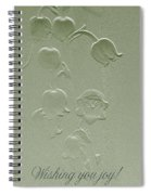 Wishing You Joy Greeting Card - Lily Of The Valley Spiral Notebook