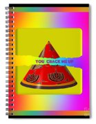 Abstract You Crack Me Up Spiral Notebook