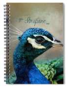 You Inspire Me - Peacock Art Spiral Notebook