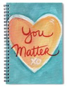 You Matter Love Spiral Notebook